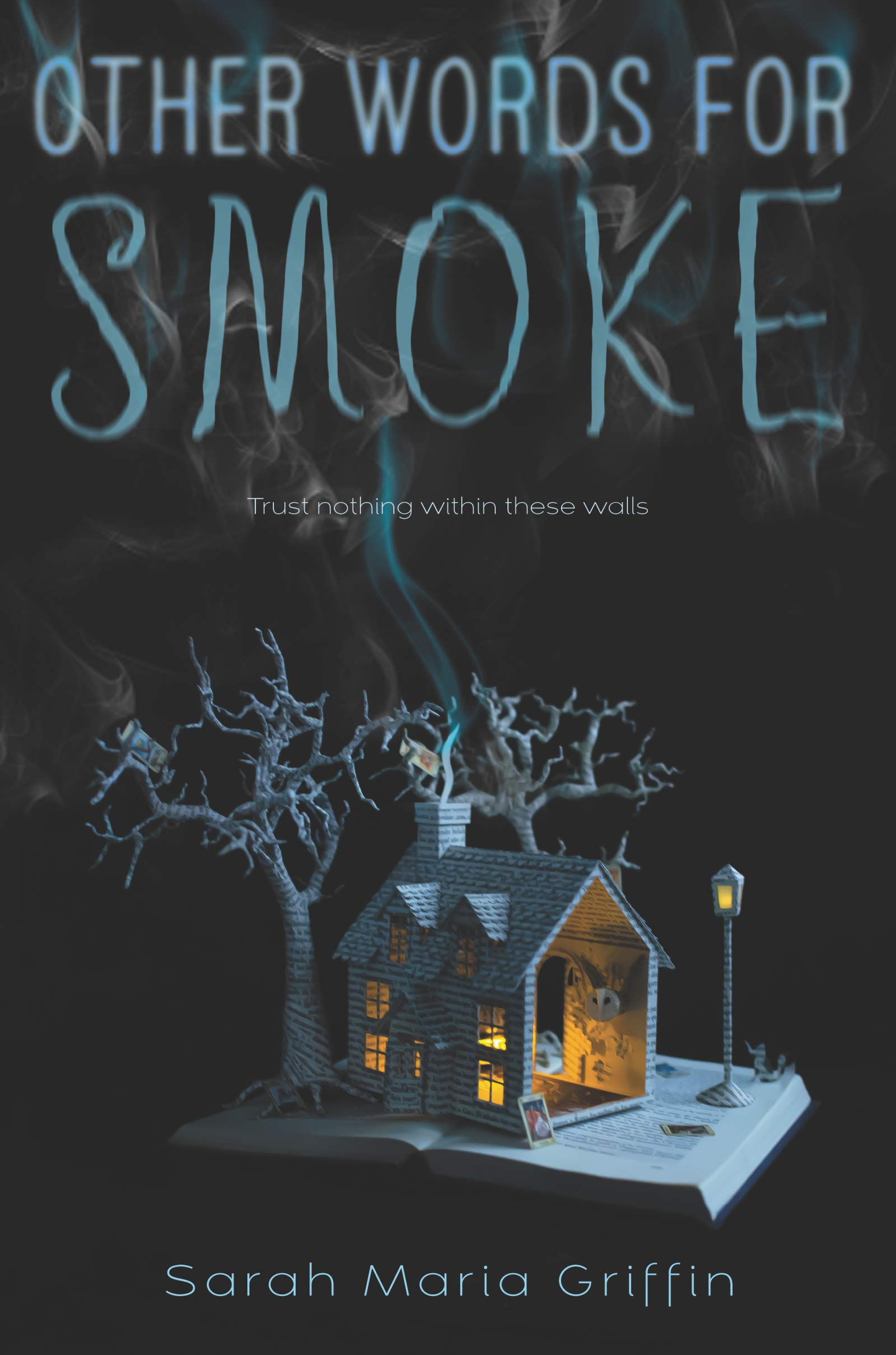 The cover of Other Words for Smoke, by Sarah Maria Griffin.
