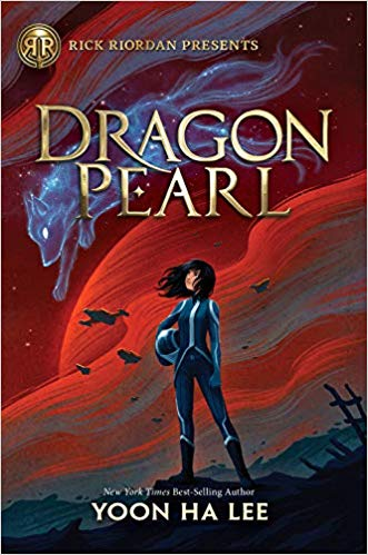 The cover of Dragon Pearl, by Yoon Ha Lee.