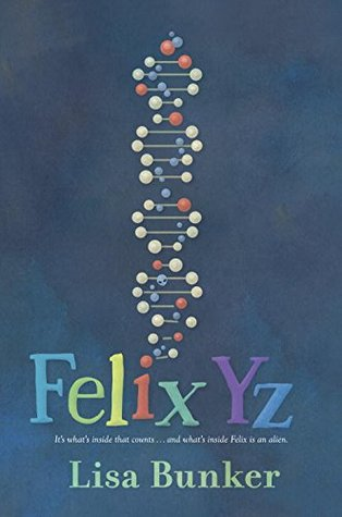 The cover of Felix Yz, by Lisa Bunker.
