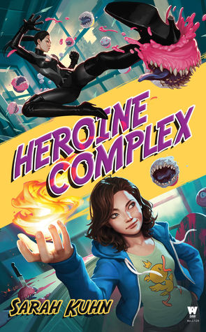 The cover of the Heroine Complex by Sarah Kuhn.