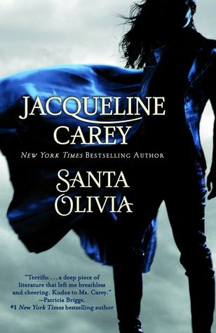 The cover of Santa Olivia, by Jacqueline Carey.