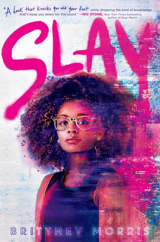 The cover of Slay, by Brittney Morris.