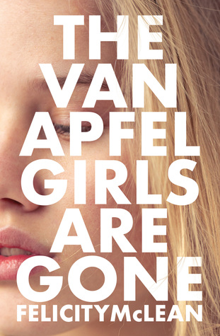 The cover of The Van Apfel Girls are Fone, by Felicity McLean.