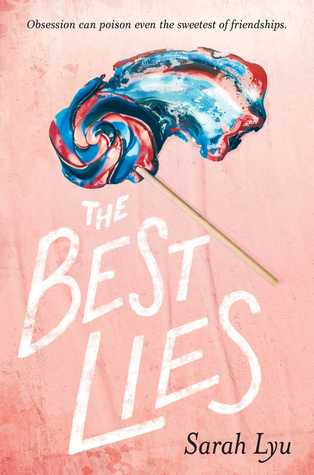 The cover of The Best Lies, by Sarah Lyu.