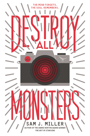 The cover of Destroy All Monsters, by Sam J. Miller.