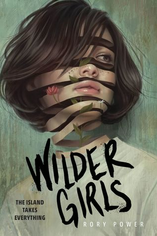 The cover of Wilder Girls, by Rory Power.