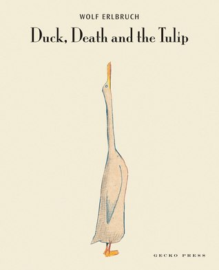 The cover of Duck, Death, and the Tulip is just a simple drawing of a duck looking skyward, on a beige background.