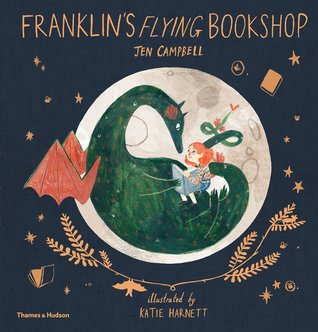 The cover of Franklyn's Flying Bookshop, which shows a dragon silhouetted against the full moon. A young redheaded feminine character sits with the dragon, reading a book with them.