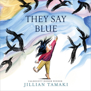 The cover of They Say Blue, which shows a young child reaching into a blue background, where black birds fly.