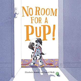 The cover of No Room for a Pup, which shows an open door, and in the doorway stands a black and white spotted puppy, holding a red leash in their mouth, with their head cocked to the side.