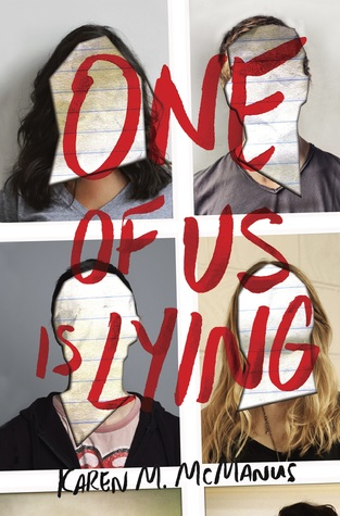 The cover of One of Us is Lying by Karen M. McManus, which shows four teens' photos, each with the face covered in lined paper. The title is written in red marker across the photos.