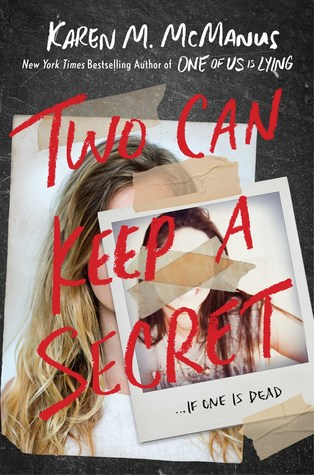 The cover of Two Can Keep A Secret, which is reminiscent of the cover of One of Us is Lying.