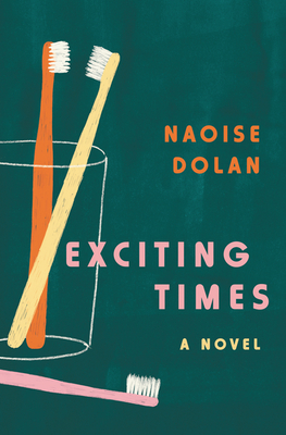 The cover of Exciting Times - a green background with a cup holding two toothbrushes, and one toothbrush set down beside it.