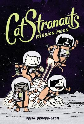 The cover of CatStronauts, which shows four astronaut cats on the moon.
