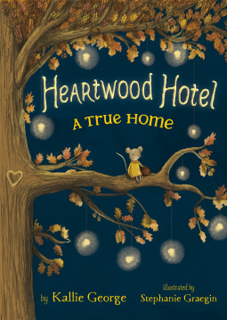 The cover of Heartwood Hotel: A True Home, showing a tree with a small mouse sitting on a branch.