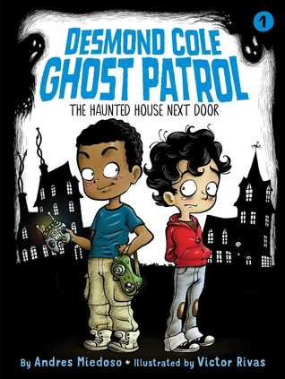 The cover of Desmond Cole Ghost Patrol, which shows two children in the foreground and some spooky houses and ghosts in the background.